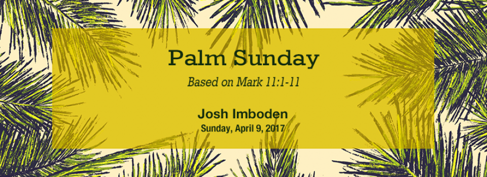 04-09-2017-ur-palm-sunday