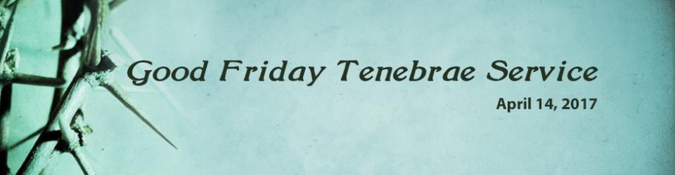 04-14-2017-sanct-good-friday-tenebrae