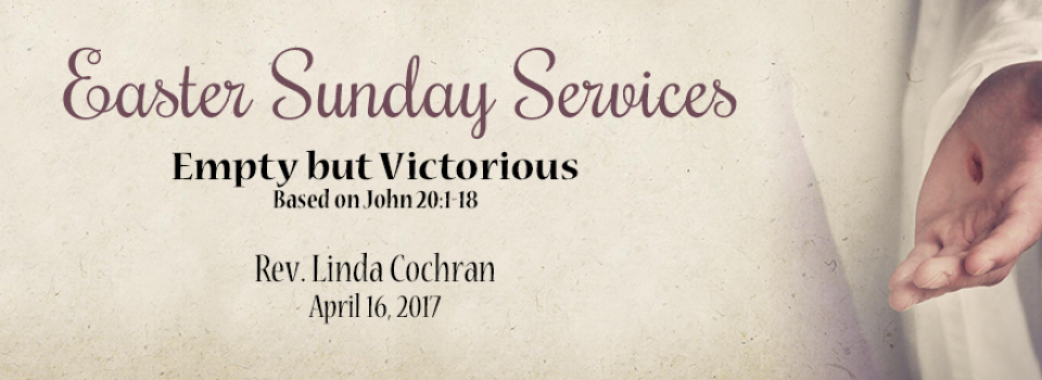 04-16-2017-ur-empty-victorious-easter-sunday