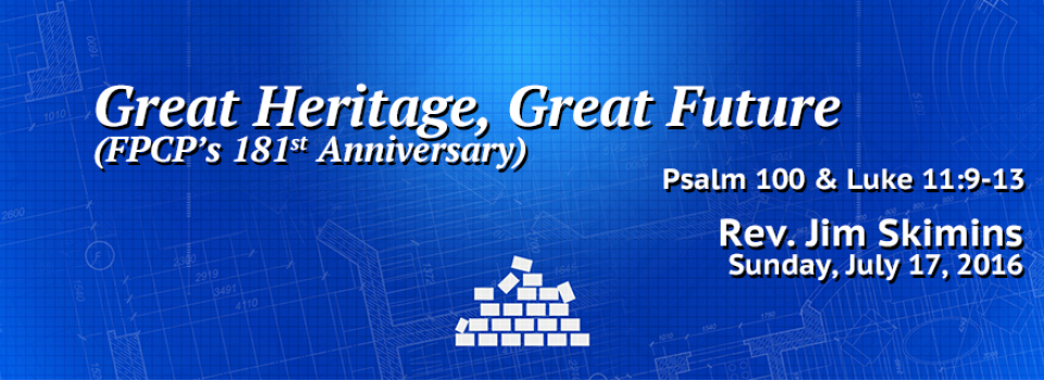 07-17-2016-great-heritage-great-future